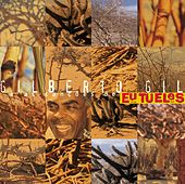 Eu, Tu, Eles by Gilberto Gil
