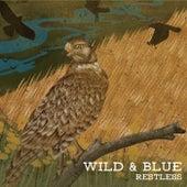 Restless by Wild & Blue