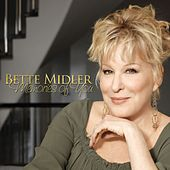 Memories Of You by Bette Midler