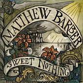 Sweet Nothing by Matthew Barber