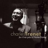 Je n'irai pas à Notre Dame (cristal 10 titres) de Charles Trenet