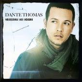Damage Is Done von Dante Thomas