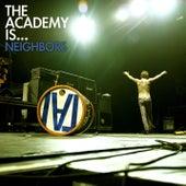 Neighbors de The Academy Is. . .