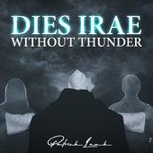 Dies Irae (Without Thunder) von Patrick Lenk