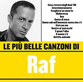 Le più belle canzoni di Raf de Raf