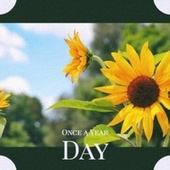 Once a Year Day by Various Artists