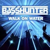 Walk On Water von Basshunter
