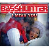 I Miss You [Hyperzone Mix] von Basshunter