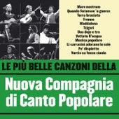 Le più belle canzoni della Nuova Compagnia di Canto Popolare by Nuova Compagnia Di Canto Popolare