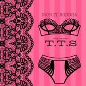 TTS (feat. Buddha) van Dion
