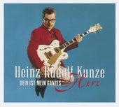 Dein ist Mein ganzes Herz [Deluxe Edition] de Heinz Rudolf Kunze