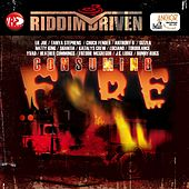 Riddim Driven: Consuming Fire by Various Artists