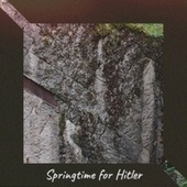 Springtime for Hitler by Various Artists