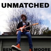 Unmatched von Ben Moore