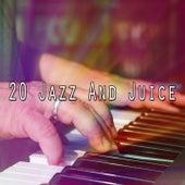 20 Jazz and Juice de Peaceful Piano
