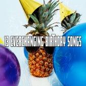 13 Everchanging Birthday Songs by Happy Birthday
