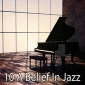 10 A Belief in Jazz by Bar Lounge
