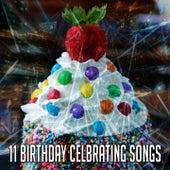 11 Birthday Celbrating Songs by Happy Birthday