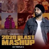 2020 Blast Mashup by Sidhu Moose Wala