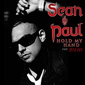 Hold My Hand [feat. Zaho] by Sean Paul