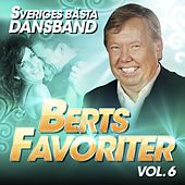 Sveriges Bästa Dansband - Berts Favoriter Vol. 6 de Blandade Artister