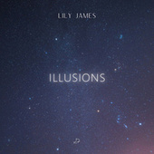 Illusions by Lily James
