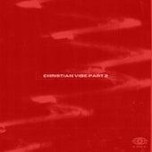 Christian Vibe (part 2) de Le Cercle