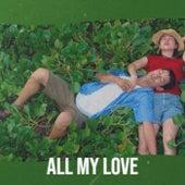All My Love de Various Artists