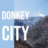 Donkey City von Various Artists