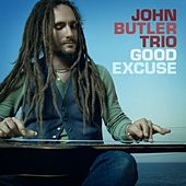 Good Excuse by John Butler Trio