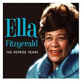 The Leopard Lounge Presents - Ella Fitzgerald: The Reprise Years by Ella Fitzgerald