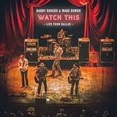 Watch This: Live from Dallas de The Randy Rogers Band