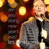 What Are You Doing New Year's Eve? by Les Lankhorst