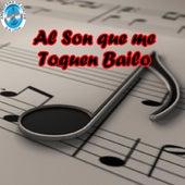 Al Son Que Me Toquen Bailo by German Garcia