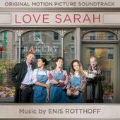 Love Sarah (Original Motion Picture Soundtrack) de Enis Rotthoff