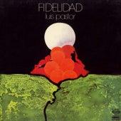La musica de la libertad. Fidelidad de Luis Pastor