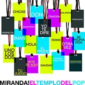 El templo del pop by Miranda!