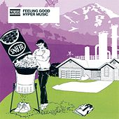 Feeling Good / Hyper Music von Muse