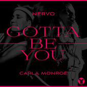 Gotta Be You von NERVO