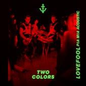 Lovefool (Acoustic Version) von twocolors