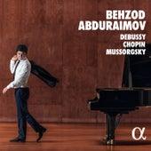 Debussy, Chopin, Mussorgsky by Behzod Abduraimov