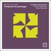 Tempesta di passaggi: Solo Music for Cornetto von I Cavalieri del Cornetto