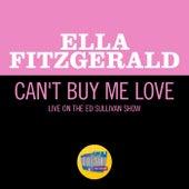 Can't Buy Me Love (Live On The Ed Sullivan Show, April 28, 1968) von Ella Fitzgerald