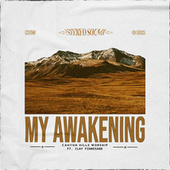 My Awakening by Canyon Hills Worship