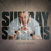 Sunday Sessions by Lucas Hoge