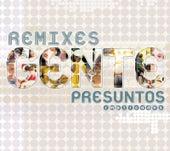 Gente- Remixes de Presuntos Implicados
