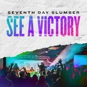 See A Victory de Seventh Day Slumber