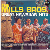 Great Hawaiian Hits von The Mills Brothers