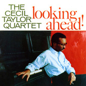 Looking Ahead! by Cecil Taylor Quartet