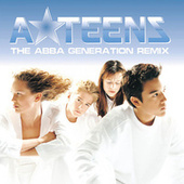 The Abba Generation (Remix) by A*Teens